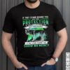 If They Stand Behind You Give Them Protection IF They Stand Beside You Give Them Respect If They Stand Against You Show No Mercy Wolf Shirt