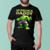 Incredible Daddy Hulk shirt