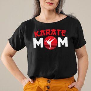 Karate mom shotokan shitoryu shirt