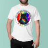 LGBT cat lets get one thing straight I am not shirt