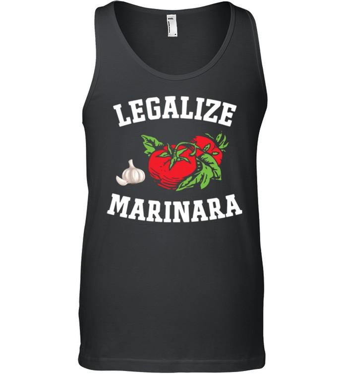 Legalize Marinara Italian Tomato Sauce Food shirt 7