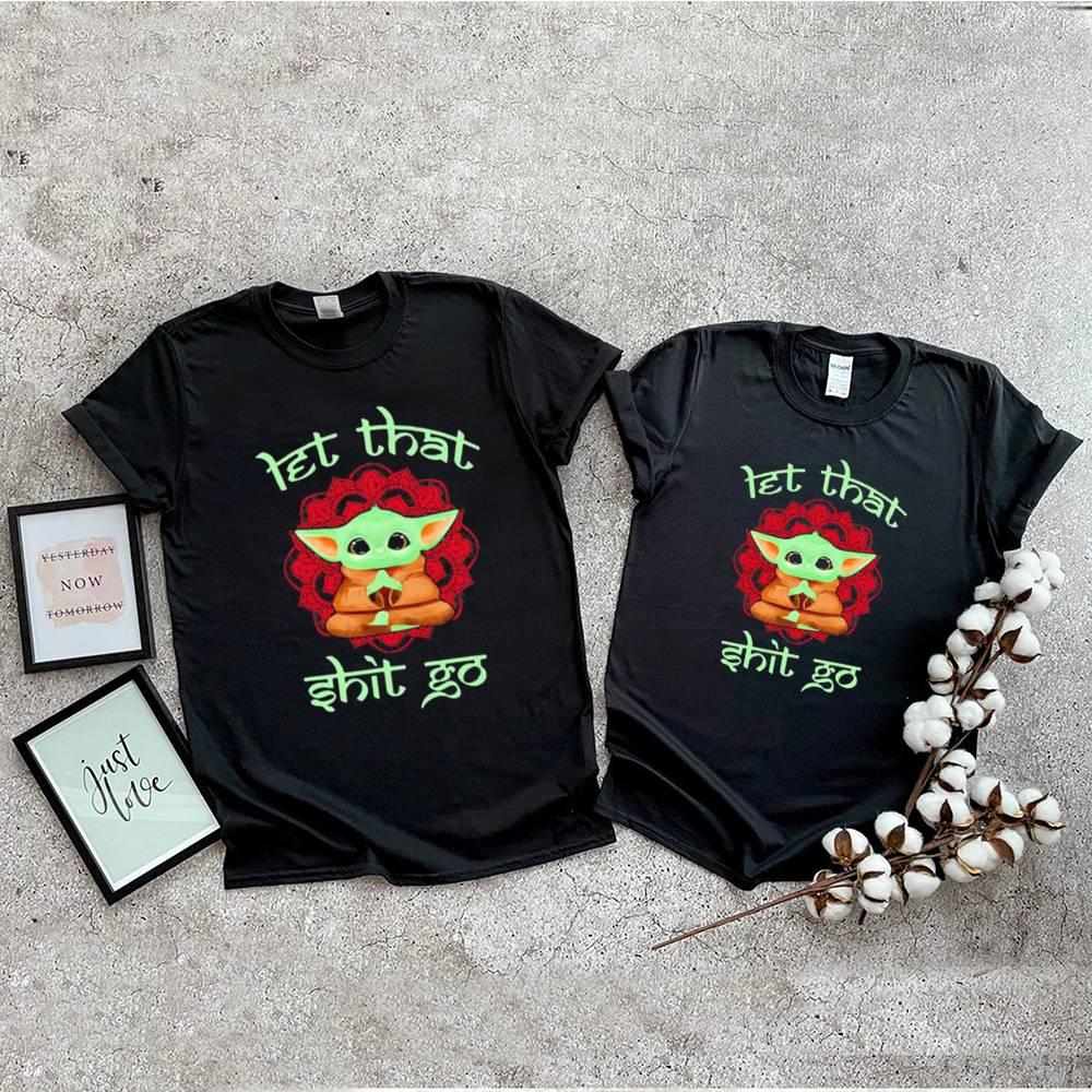 Let that shit go yoda yoga shirt