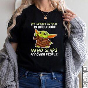 My Stupid Animal Is Baby Yoda Who Slaps Annoying People Shirt 2