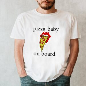 Pizza baby on board shirt 10