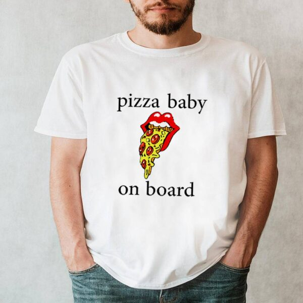 Pizza baby on board shirt 7