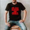 Serial killer documentaries and chill shirt 1