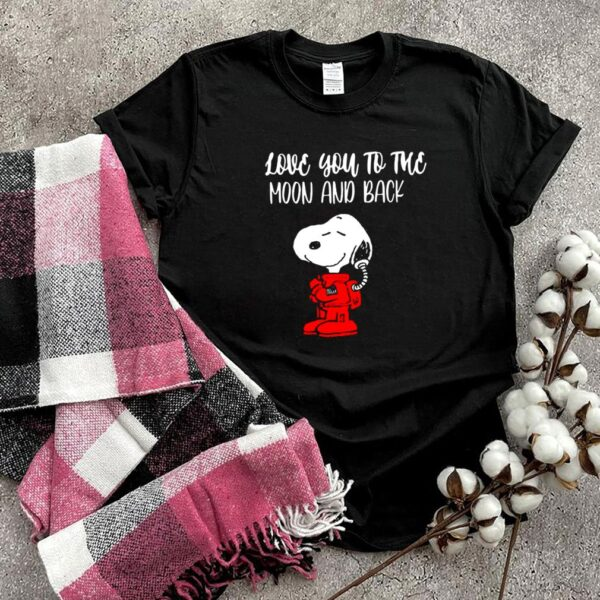 I Love you To The Moon And Back Snoopy Shirt