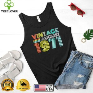 50th birthday vintage august 1971 50 years old shirt