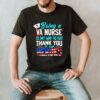 Being a va nurse is my way to say thank you to our heroes american flag shirt