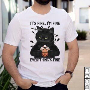 Black Cat Dungeon Its Fine Im Fine Everythings Fine shirt
