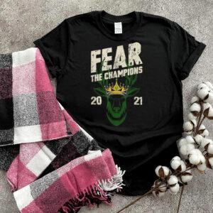 Fear Deer Buck The Champions 2021 Design Tee T Shirt
