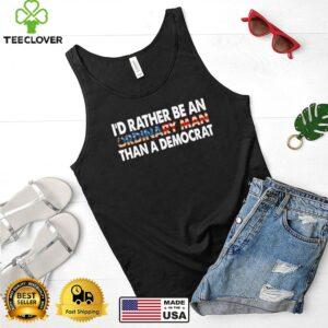 Id rather be an ordinary man than a democrat american flag shirt