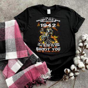 Im A Grumpy Old Man I Was Born In July 1942 Skull T Shirt
