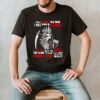 Im a grumpy old man i was born in December too slow to run shoot you skull shirt