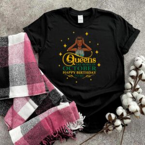 Queens Are Born In October Happy Birthday To Me T shirt
