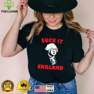 Suck It England 4th of July Shirt