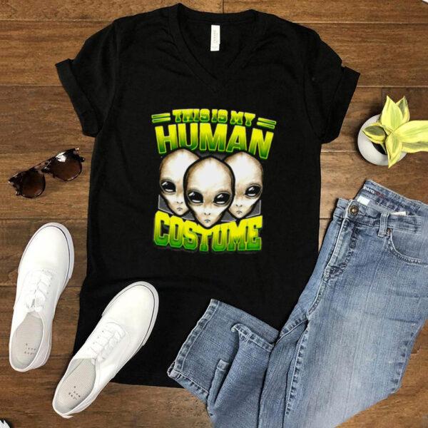 Alien Ufo This Is My Human Costume Halloween T shirt