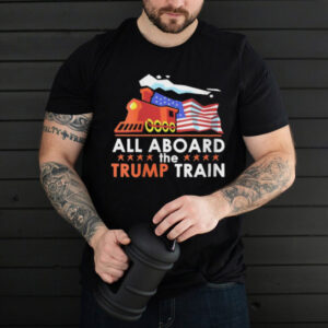All Aboard the Trump Train American Flag T Shirt