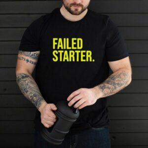 Andrew Chafin Failed Starter T Shirt