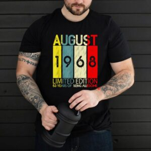 August 1968 Limited Edition 53 Years Of Being Awesome shirt
