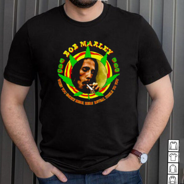 Bob Marley Herb Reveal Itself To You T shirt