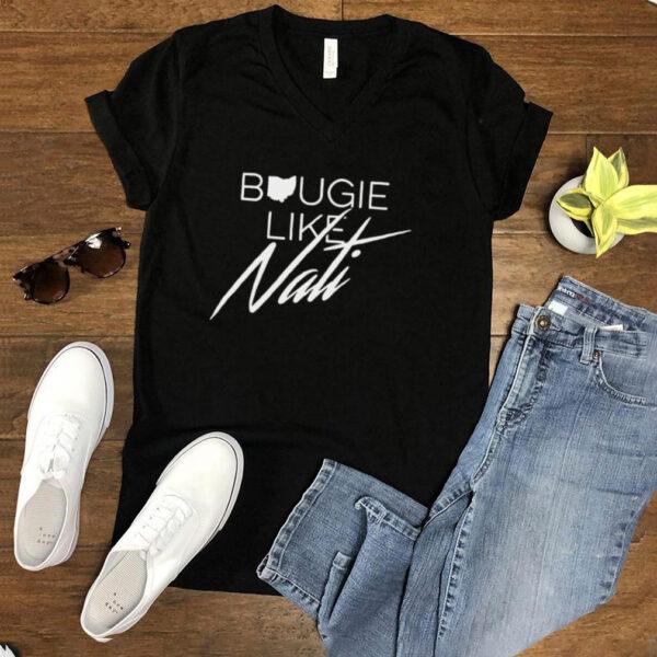 Bougie Like Nati t shirt
