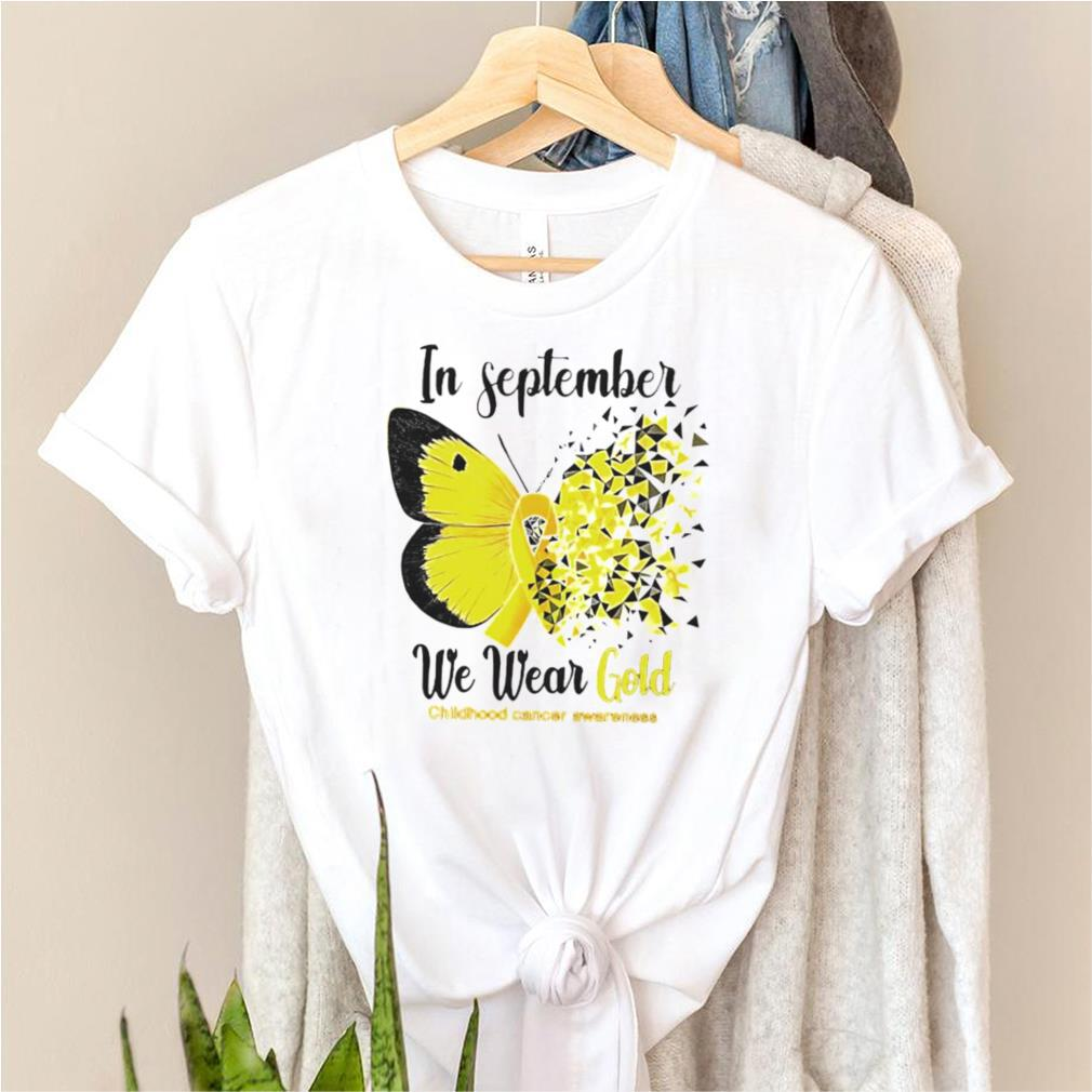 Childhood cancer awareness in September we wear gold shirt