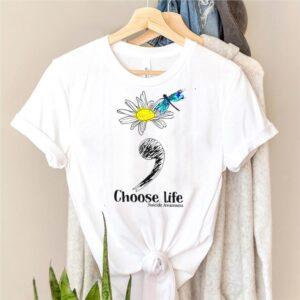 Choose life suicide awareness shirt