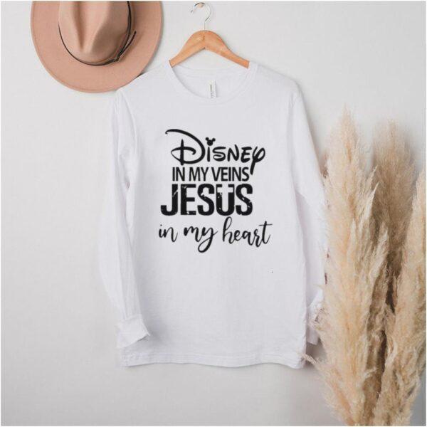 Disney In My Veins Jesus In my Heart Shirt