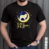 Great Pyrenees Dog Love You To The Moon And Back T shirt