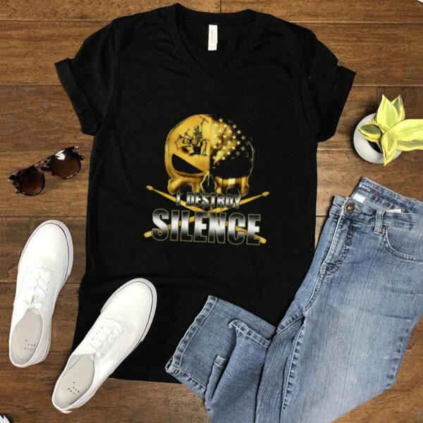 I Destroy Silence Skull Play Drum T shirt