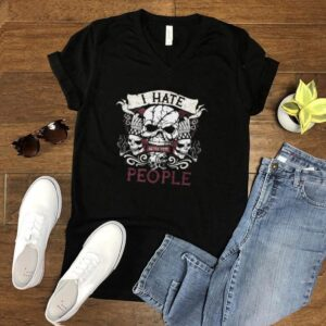 I Hate People Skull Apparel T shirt