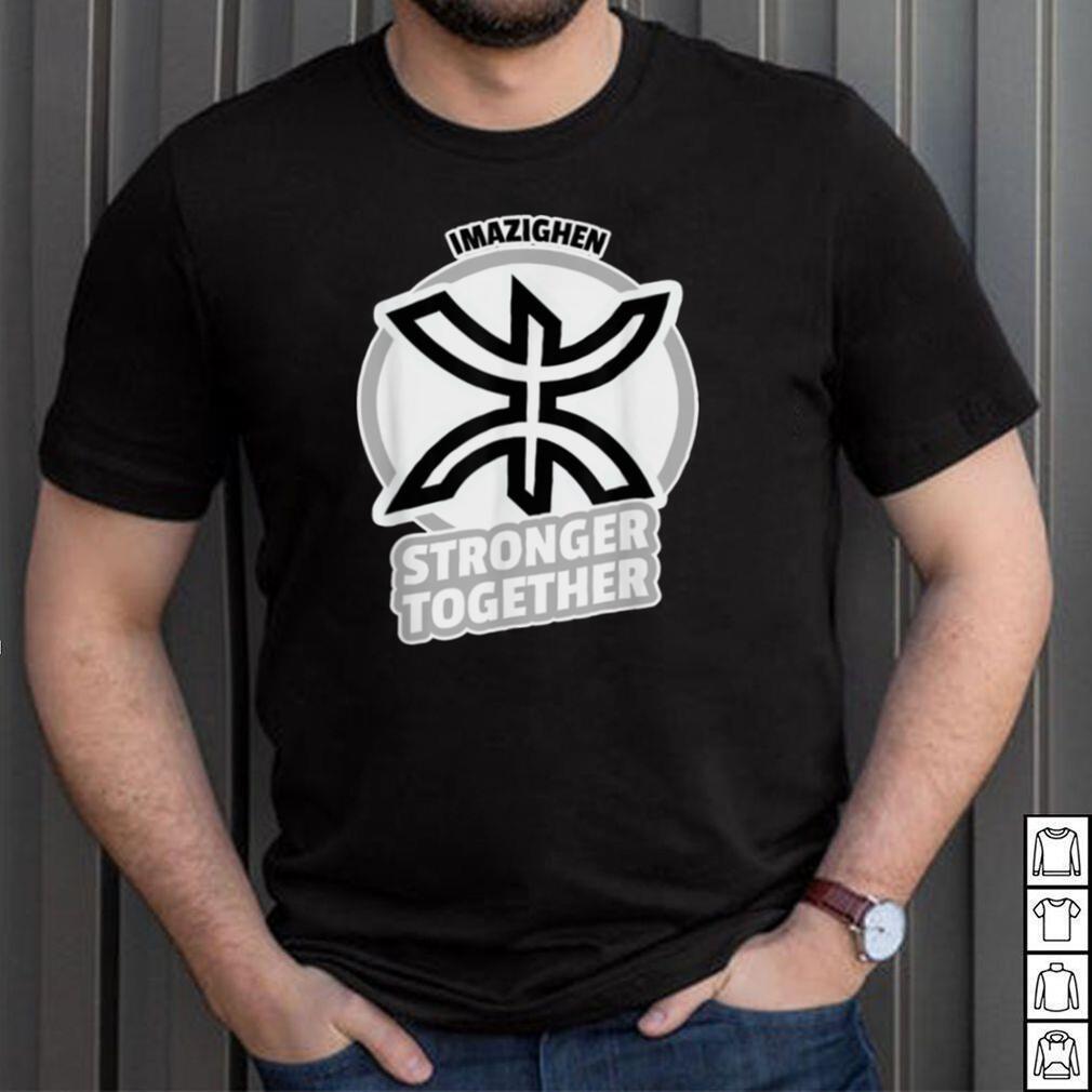 IMAZIGHEN STRONGER TOGETHER shirt