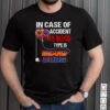 In Case Of Accident My Blood Type Is Bears Cubs T shirt