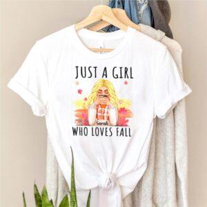 Just a girl sarah who loves fall shirt