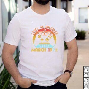 Level 48 Unlocked Since March 1972 48th Birthday shirt