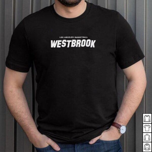 Los Angeles Basketball Russell Westbrook Hollywood shirt