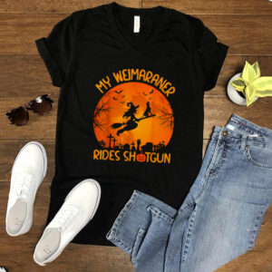 My Weimaraner Rides Shotgun Witch Halloween shirt