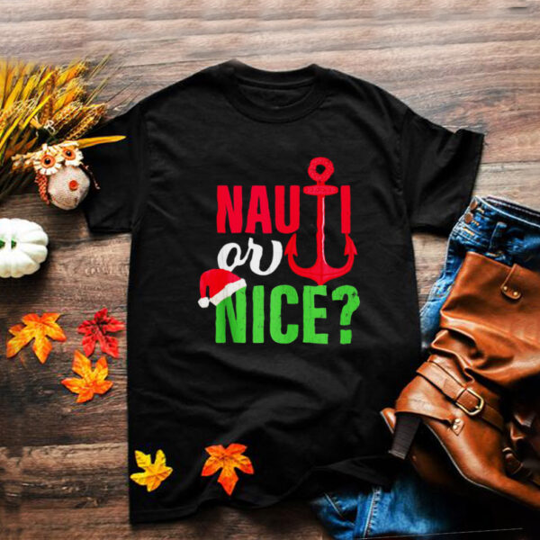Nauti Or Nice Santa Christmas In July T shirt