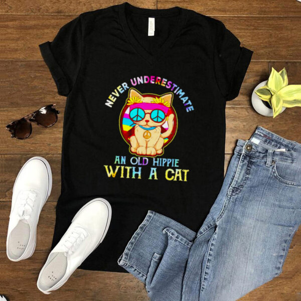 Never underestimate an old hippie with a cat shirt