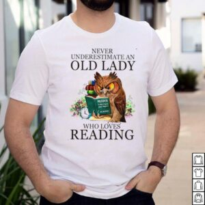 Owl Never Underestimate An Old Lady Who Loves Reading Book shirt