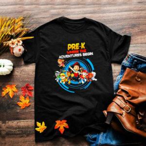 Pre K Where The Adventures Begin Shirt