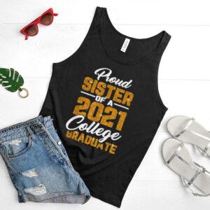 Proud Sister Of 2021 Graduate College Cool Graduation shirt
