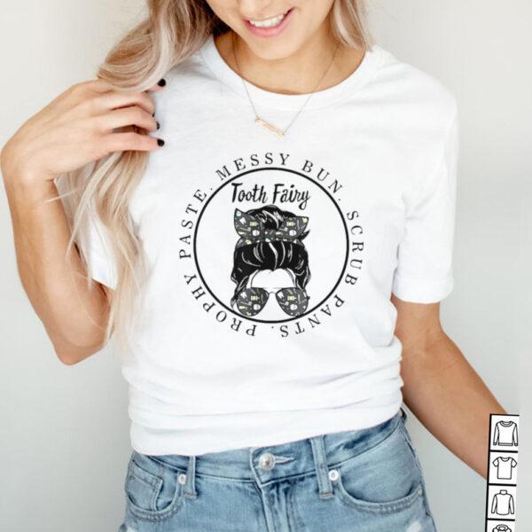 Tooth Fairy Messy Bun Scrubs Pants Paste Dental Assistant T shirt