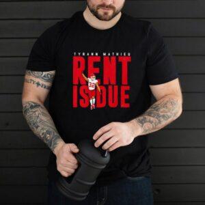 Tyrann Mathieu Rent is due t shirt