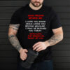 dear person behind me I hope you know jesus loves you shirt