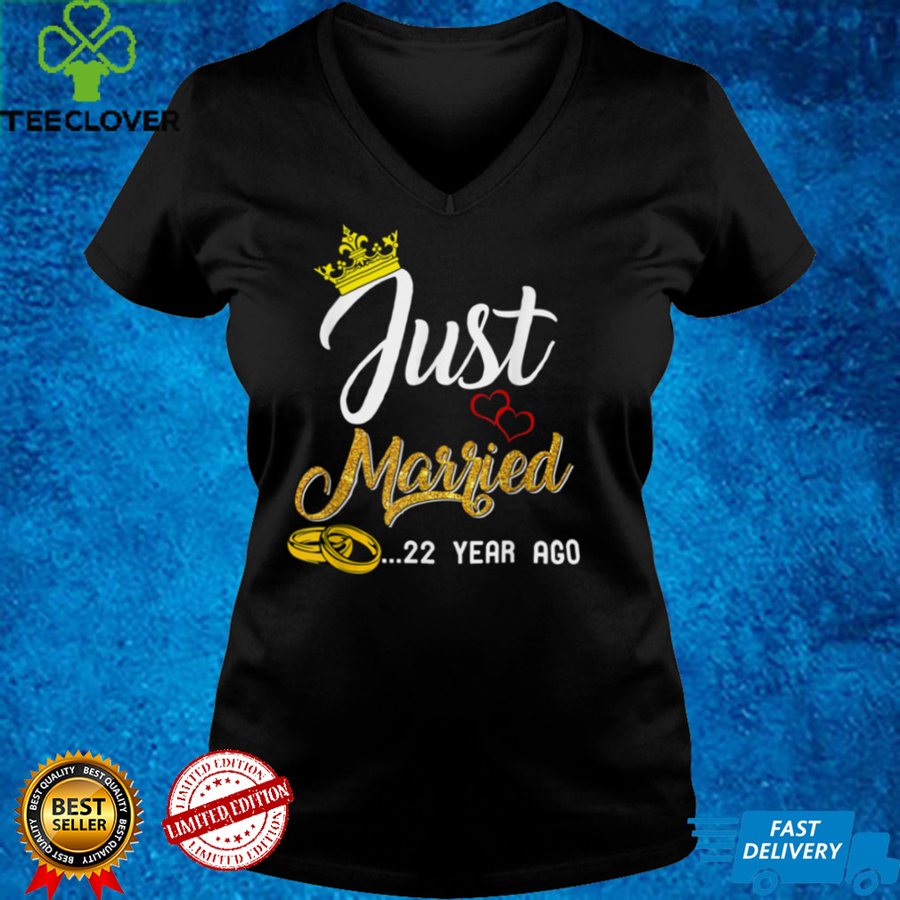 22th Wedding Anniversary Just Married 22 Years Ago T Shirt