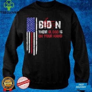 Blood On His Hands Biden Bring Trump Back Trending Novelty T Shirts