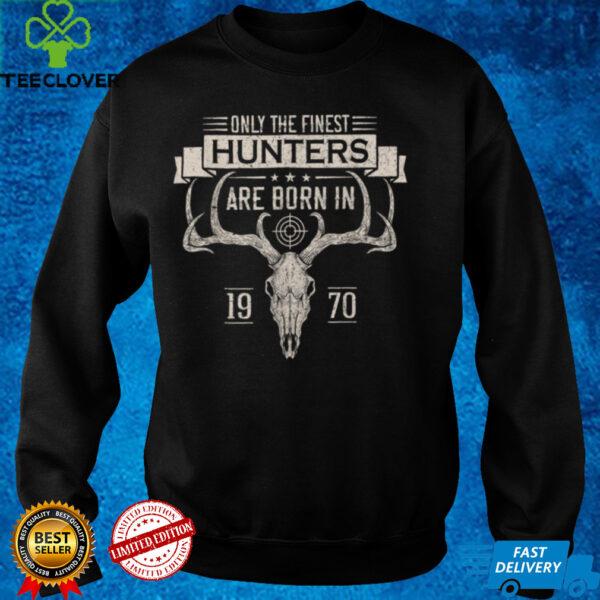 Born In 1970 Deer Hunter Funny Birthday Hunting Men Women T Shirt