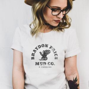 Braydon price mud co N. Carolina shirt